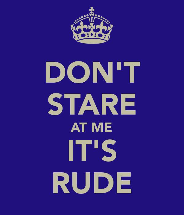 9. Don't stare